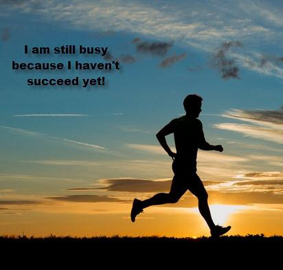 I am still busy because I haven't succeed yet!
